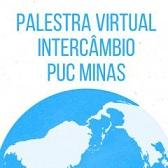 Palestra Virtual - Intercâmbio PUC MINAS
